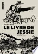 Le Livre de Jessie. Journal de guerre d'une famille coréenne