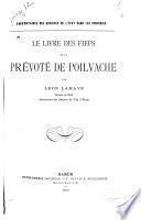 Le livre des fiefs de la prévoté de Poilvache