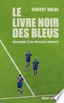 Le Livre noir des Bleus