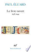 Le livre ouvert (1938-1944)