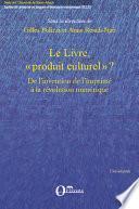 Le livre, produit culturel ?