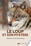Le loup et son mystère