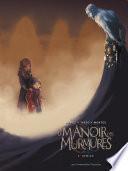 Le Manoir des murmures T2 : Demian