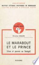 Le Marabout et le Prince (Islam et pouvoir au Sénégal)