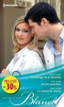 Le mariage du Dr Burnside - Un été australien - Le patient de Serena