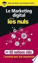 Le marketing digital pour les Nuls en 50 notions clés