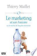 Le marketing et son histoire ou le mythe de Sisyphe réinventé