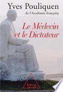 Le Médecin et le Dictateur