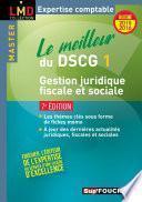 Le meilleur du DSCG 1 - Gestion juridique fiscale et sociale - 7e édition - Millésime 2015-2016