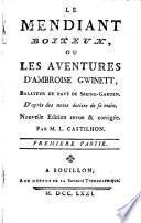 Le mendiant boiteux, ou, Les aventures d'Ambroise Gwinett, balayeur du pavé de Spring-Garden