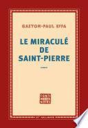 Le miraculé de Saint-Pierre