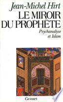 Le miroir du prophète