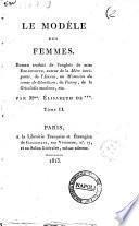 Le modele des femmes. Roman traduit de l'anglais de miss Edgeworth, ... par Mme. Elisabeth de . Tome 1er. [-2.]