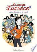 Le monde de Lucrèce (Tome 3)