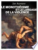 Le monothéisme et le langage de la violence