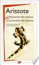 Le Mouvement des animaux, suivi de La Locomotion des animaux