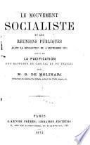 Le mouvement socialiste et les réunions publiques avant la Révolution du 4 Septembre 1870