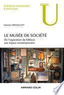 Le musée de société