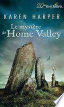 Le mystère de Home Valley
