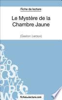 Le Mystère de la Chambre Jaune de Gaston Leroux (Fiche de lecture)