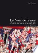 Le Nom de la rose, du livre qui tue au livre qui brûle