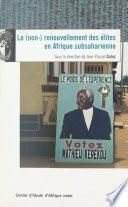 Le Non-renouvellement des élites en Afrique subsaharienne