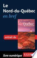 Le Nord-du-Québec en bref