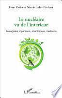 Le nucléaire vu de l'intérieur