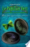 Le Papillon Vert