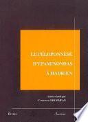 Le Péloponnèse d'Épaminondas à Hadrien