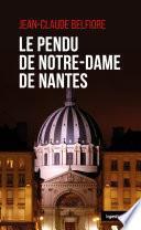 Le Pendu de Notre Dame de Nantes