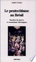 Le pentecôtisme au Brésil
