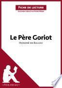 Le Père Goriot d'Honoré de Balzac (Analyse de l'oeuvre)