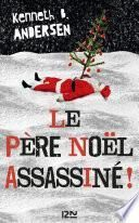 Le Père Noël assassiné !