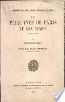 Le père Yves de Paris et son temps (1590-1678).