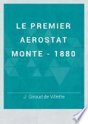 Le Premier Aerostat Monte - 1880
