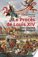 Le Procès de Louis XIV