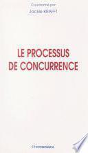 Le processus de concurrence