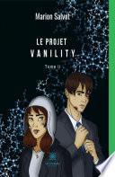 Le projet Vanility -