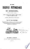 Le railway pittoresque de Bourgogne, section de Dijon à Chalon, Dijon, Cîteaux, Nuits, Beaune, Chagny, Chalon...