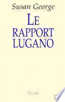 Le rapport Lugano