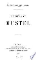 Le régent Mustel
