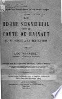 Le régime seigneurial dans le comté de Hainaut du XIe siècle à la révolution