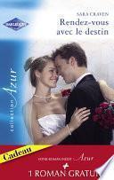 Le rendez-vous du destin - La vie secrète de Max Ryder (Harlequin Azur)