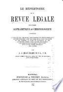 Le répertoire de la revue légale sous forme alphabétique et chronologique ...