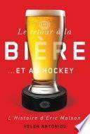 Le retour à la bière...et au hockey