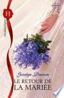 Le retour de la mariée
