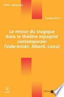 Le retour du tragique dans le théâtre espagnol contemporain