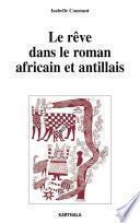 Le rêve dans le roman africain et antillais
