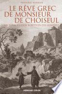 Le rêve grec de Monsieur de Choiseul